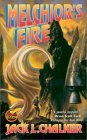 Melchior's Fire (Three Kings, #2)