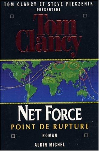 Point de Rupture (Tom Clancy's Net Force, #4)