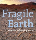 Fragile Earth. Views of a changing world