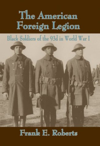 The American Foreign Legion by Frank E. Roberts