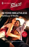 Beyond Breathless (The Red Choo Diaries) (Harlequin Blaze #297)