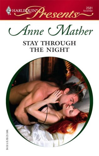 Stay Through The Night by Anne Mather