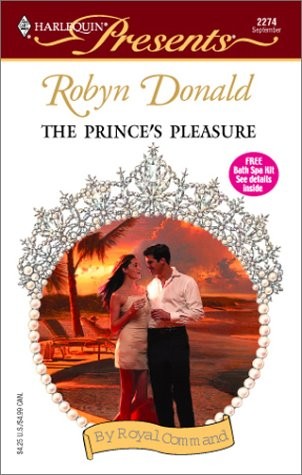 The Prince's Pleasure (By Royal Command, #1)