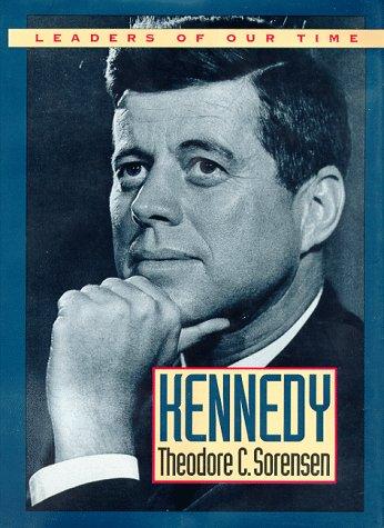Kennedy by Theodore C. Sorensen