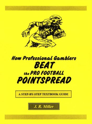 How Professional Gramblers Beat the Pro Football Pointspread
