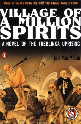 Village of a Million Spirits by Ian MacMillan