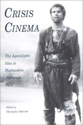 Crisis Cinema by Christopher Sharrett