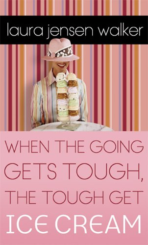 When the Going Gets Tough, the Tough Get Ice Cream