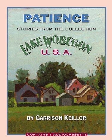 Lake Wobegon U.S.A.: Patience