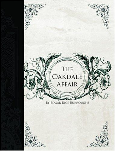 The Oakdale Affair (Mucker, #3)