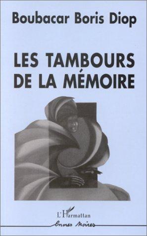 Les tambours de la mémoire