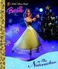 Barbie: The Nutcracker (Little Golden Book)