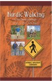 """Nordic Walking A Total Body Experience by Tim \""""T-Bone\"""" Arem"""