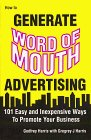 How to Generate Word of Mouth Advertising