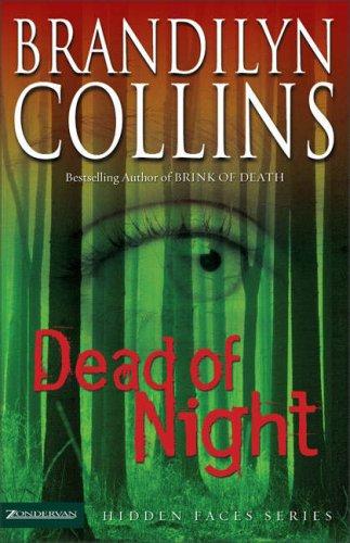 Dead of Night by Brandilyn Collins