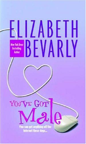 You've Got Male by Elizabeth Bevarly