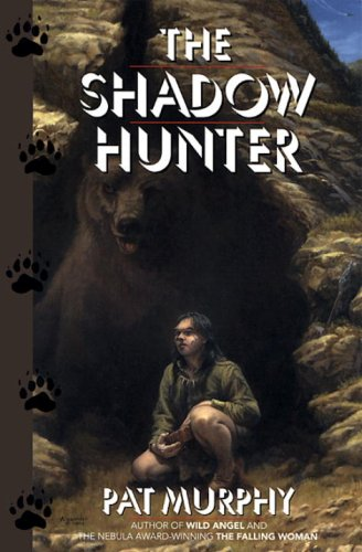 The Shadow Hunter by Pat Murphy