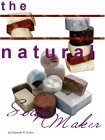 The Natural Soapmaker: Cold Process Methods and Recipes