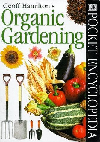 Pocket Encyclopaedia of Organic Gardening