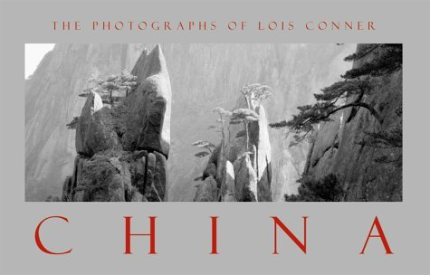 China: The Photographs of Lois Conner