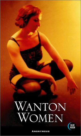 Wanton Women by Anonymous