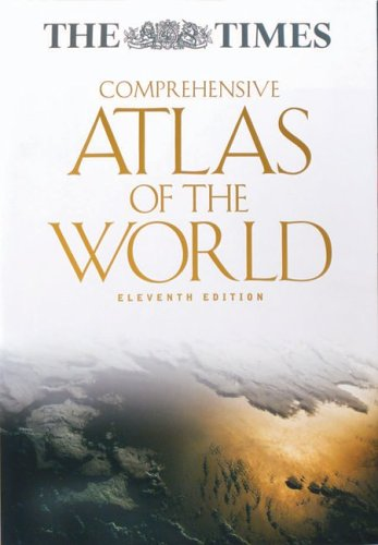 Times Comprehensive Atlas of the World, Eleventh Edition