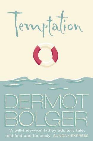 Temptation by Dermot Bolger
