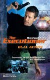Dual Action (Mack Bolan The Executioner, #330)