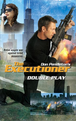 Double Play (Mack Bolan The Executioner, #342)