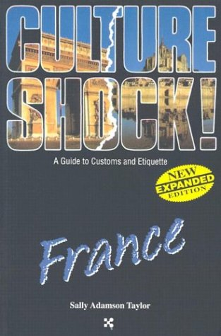 Culture Shock! France by Sally Adamson Taylor