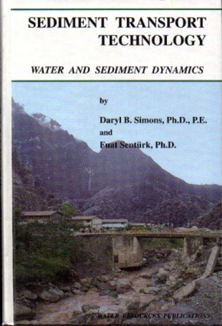 Sediment Transport Technology: Water and Sediment Dynamics
