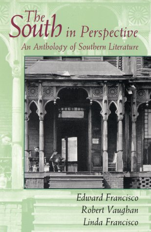 The South in Perspective: An Anthology of Southern Literature