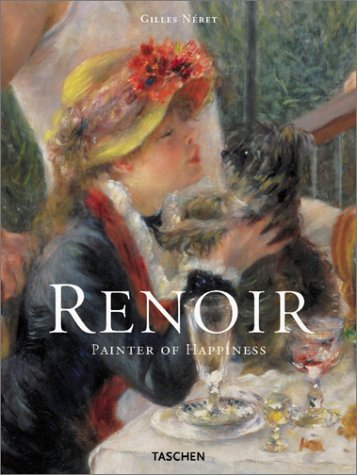 Auguste Renoir, 1841-1919, the Painter of Happiness (Taschen Jumbo Series)