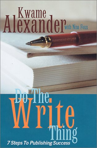 Do the Write Thing by Kwame Alexander