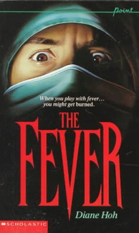 The Fever by Diane Hoh