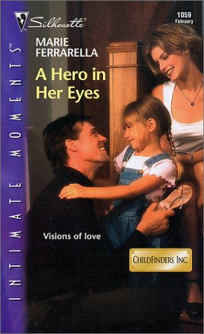 A Hero in Her Eyes (Childfinders, Inc., #6)