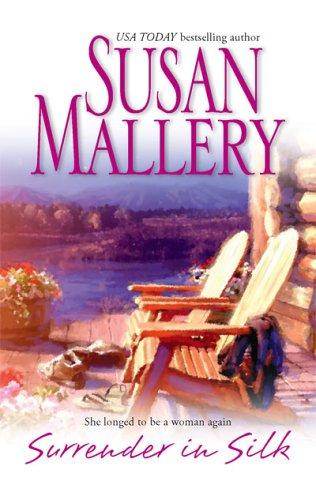 Surrender in Silk by Susan Mallery