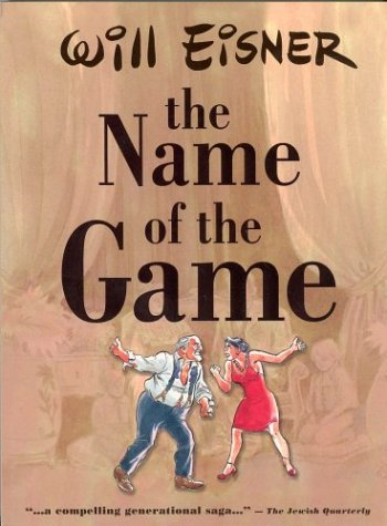 The Name of the Game by Will Eisner