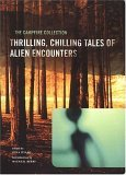 The Campfire Collection: Thrilling, Chilling Tales of Alien Encounters