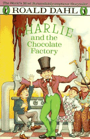 Charlie and the Chocolate Factory(Charlie Bucket 1)