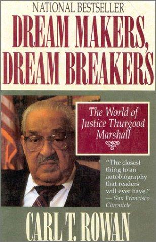 Dream Makers, Dream Breakers by Carl T. Rowan