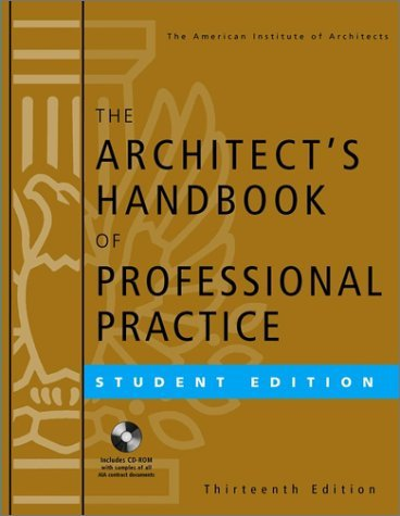 The Architect's Handbook of Professional Practice, Student Edition [With CDROM]