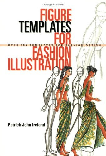 Figure Templates for Fashion Illustration: Over 150 Templates for Fashion Design