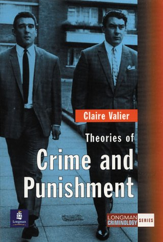 Theories of Crime and Punishment