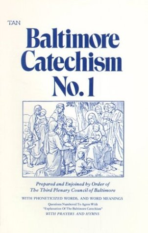 Baltimore Catechism 1(Baltimore Catechism 1)