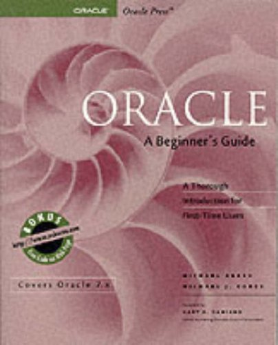 Oracle, a Beginner's Guide by Michael J. Corey