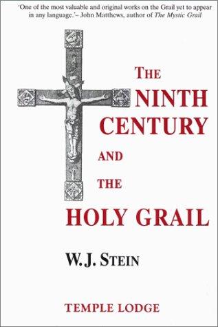 Ninth Century & Holy Grail