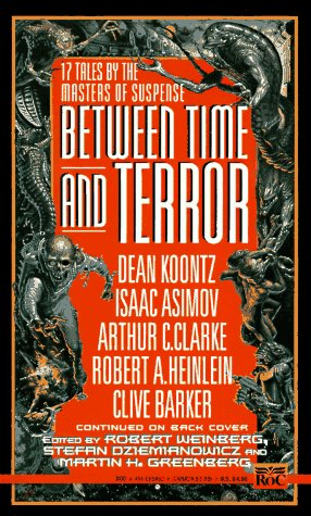 Between Time and Terror by Robert E. Weinberg
