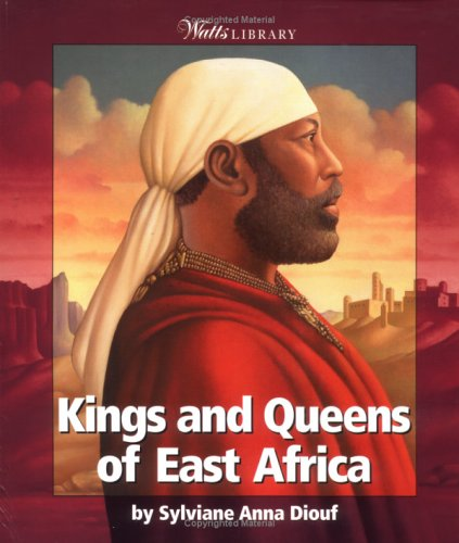 Kings & Queens of East Africa PDF MOBI 978-0531165348