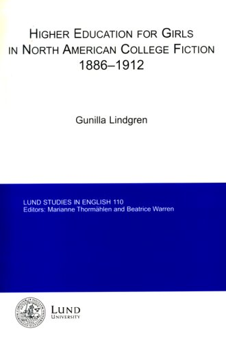 Higher Education for Girls in North American College Fiction,... by Gunilla Lindgren